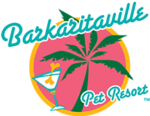 Barkaritaville Pet Resort